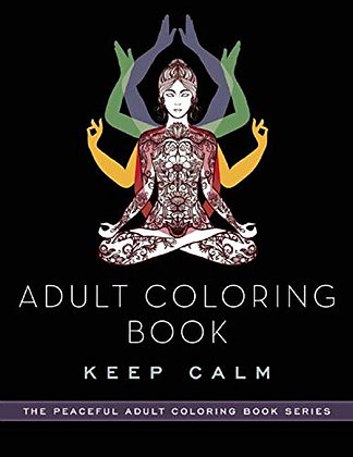 Adult Coloring Book: Keep Calm (Peaceful Adult Coloring Book Series)