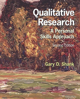 Qualitative Research: A Personal Skills Approach (2nd Edition)
