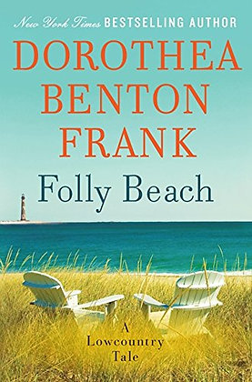 SIGNED COPY - Folly Beach: A Lowcountry Tale (Lowcountry Tales)