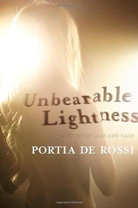 Unbearable Lightness: A Story Of Loss And Gain