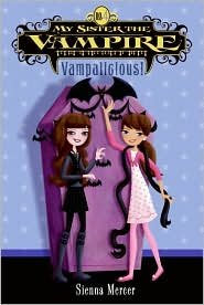 Vampalicious (My Sister the Vampire #4)