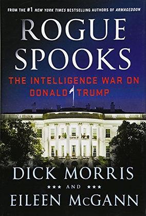 Rogue Spooks: The Intelligence War On Donald Trump