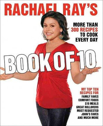 Rachael Ray's Book of Ten