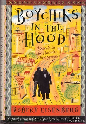 SIGNED COPY - Boychiks In The Hood: Travels In The Hasidic Underground