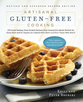Artisanal Gluten-Free Cooking: 275 Great-Tasting, From-Scratch Recipes from Arou