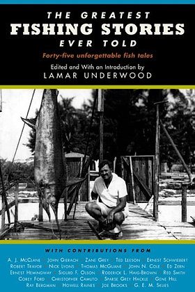SIGNED COPY - The Greatest Fishing Stories Ever Told