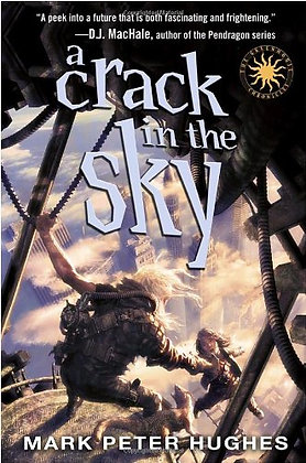 A Crack in the Sky (Greenhouse Chronicles)