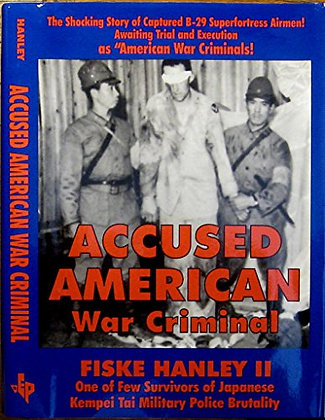 SIGNED COPY - Accused American War Criminal