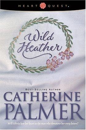 Wild Heather: English Ivy Series #2 (HeartQuest)