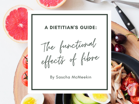 A Dietitian's Guide: The functional effects of fibre