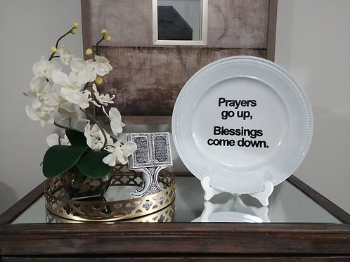 Prayers up/Blessings Down Decorative Plate