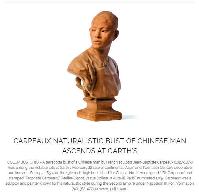 Garth's Lot 30 2-22-2020 Sold for $5,400  BUST OF CHINESE MAN BY JEAN-BAPTISTE CARPEAUX