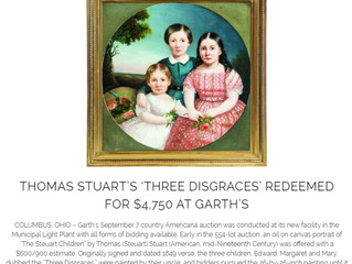 THOMAS STUART'S 'THREE DISGRACES' REDEEMED FOR $4,750 AT GARTH'S
