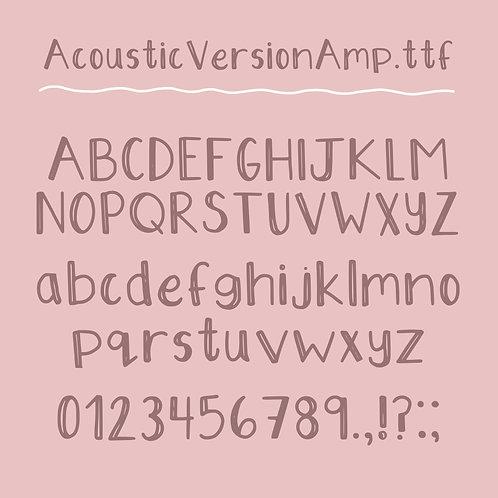 Handwritten Font: Acoustic Version Amplified