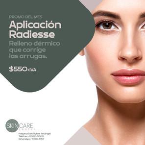 Skin Care Center Aplicación Radiesse Validez de esta promo: 30 de junio, 2021. Aplican restricciones.