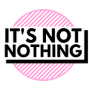 itsnotnothing.png