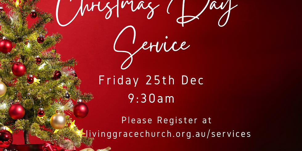CHRISTMAS DAY Service 25th December 2020