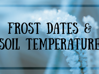 Frost Dates and Soil Temperature