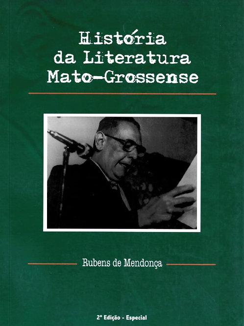 HISTÓRIA DA LITERATURA MATO-GROSSENSE