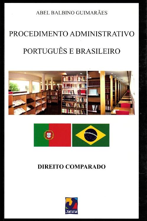 PROCEDIMENTO ADMINISTRATIVO PORTUGUÊS E BRASILEIRO: DIREITO COMPARADO