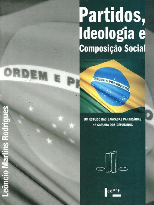 PARTIDOS, IDEOLOGIA E COMPOSIÇÃO SOCIAL: UM ESTUDO DAS BANCADAS PARTIDÁRIAS NA C