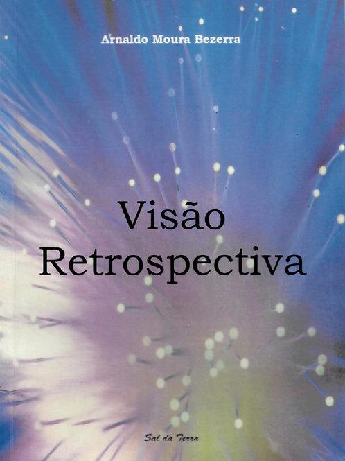 VISÃO RETROSPECTIVA