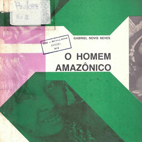 O HOMEM AMAZÔNICO