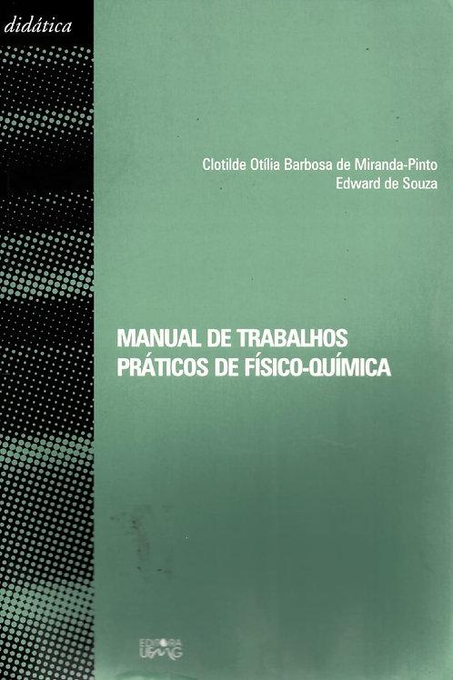 MANUAL DE TRABALHOS PRÁTICOS DE FÍSICO-QUÍMICA
