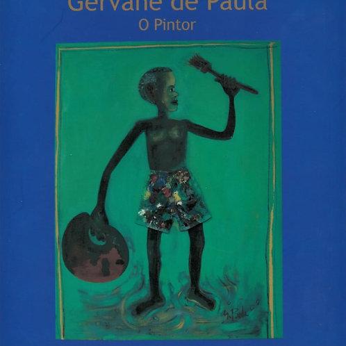 GERVANE DE PAULA: O PINTOR