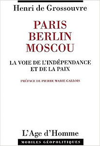 Paris_Berlin_Moscou_Henri_de_Grossouvre.