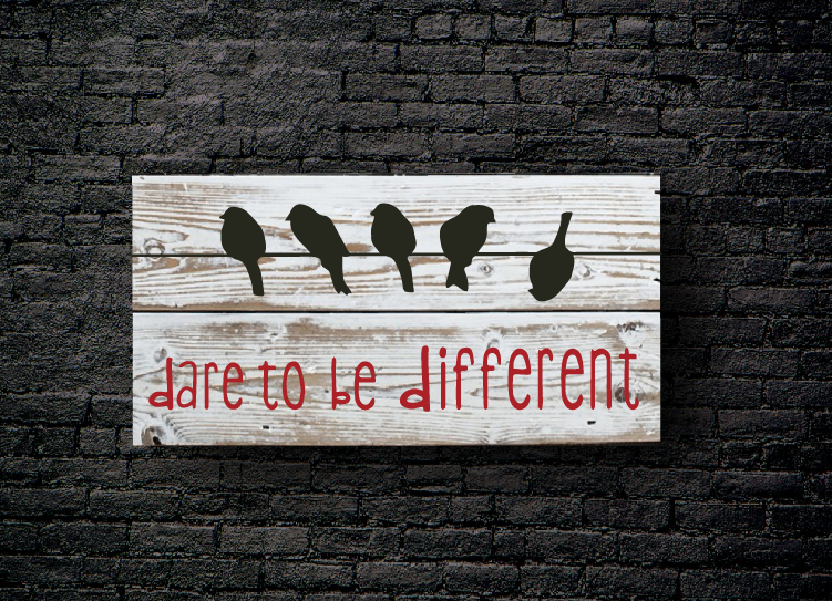 61. DARE TO BE DIFFERENT