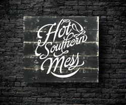 55. HOT SOUTHERN MESS