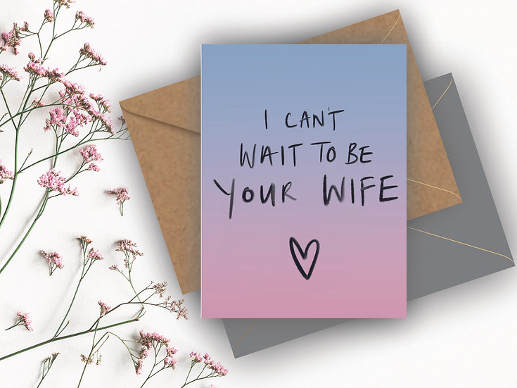 I can't wait to be your Wife Card, I can't wait to be your Husband Card, Fiance Valentine's Day Card, husband to be Valentine