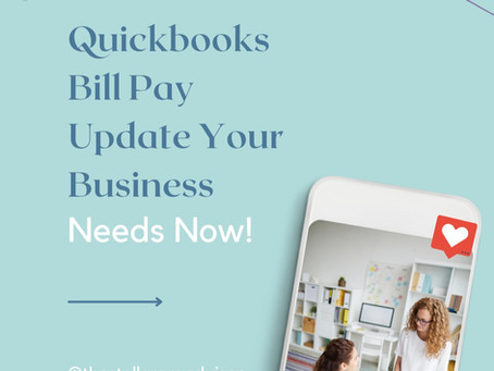 Quickbooks Update Your Business Needs Now!