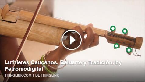 Luthier Caucanos, Baluarte y Tradición