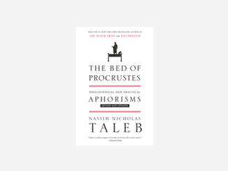 The Bed of Procrustes by Taleb