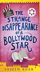 The Strange Disappearance of a Bollywood Star (Baby Ganesh series, Book 3)