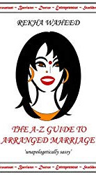 The A-Z Guide to Arranged Marriage