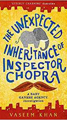 The Unexpected Inheritance of Inspector Chopra (Baby Ganesh series, Book 1)