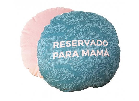 """Cojín """"Reservado para mamá"""""""