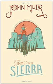 My First Summer in the Sierra, by John Muir