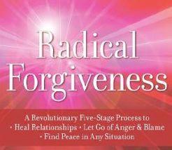 What is Radical Forgiveness?