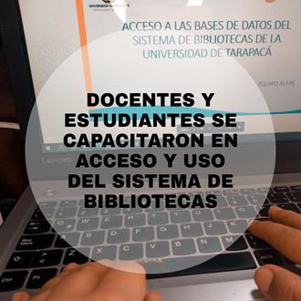 Docentes y estudiantes se capacitaron en acceso y uso del sistema de bibliotecas UTA