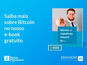 Saiba mais sobre Bitcoin: ebook gratuito