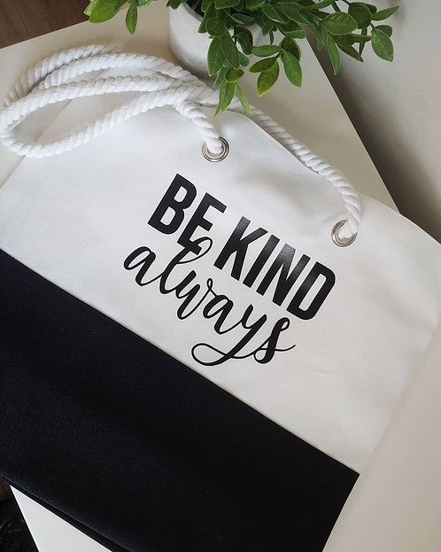 Be Kind Always Tote