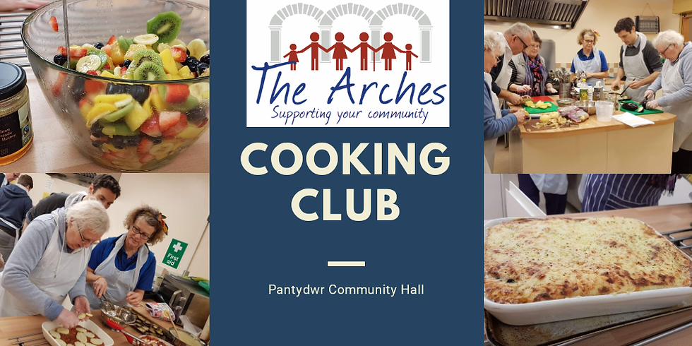 Cooking Club at Pant-y-dwr Community Hall