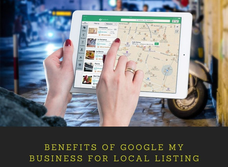 Benefits of Google My Business for Local Listing
