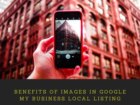 Benefits of Images in Google my business local listing