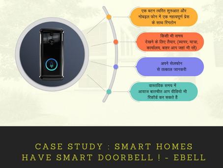 Case Study : Smart Homes have Smart Doorbell ! - EBell