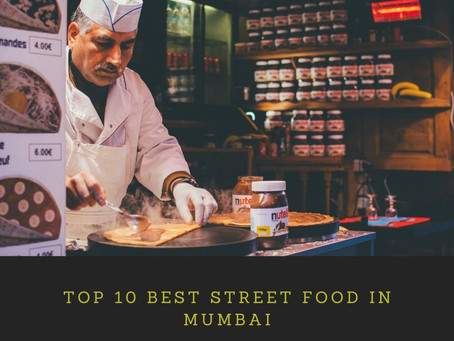Top 10 Best Street Food In Mumbai